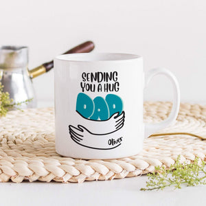 Sending You A Hug Dad Mug, Personalised Father's Day Gift, Gift For New Dad