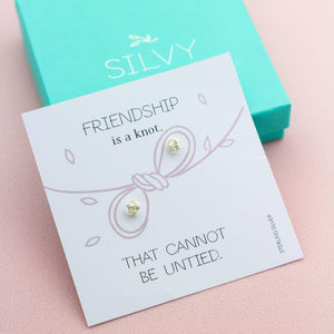 Silver knot stud earrings with friendship message card with box. Friendship is a knot
