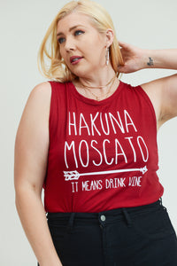 "Hakuna Moscato ""It means drink wine"" MOM Tee shirt"
