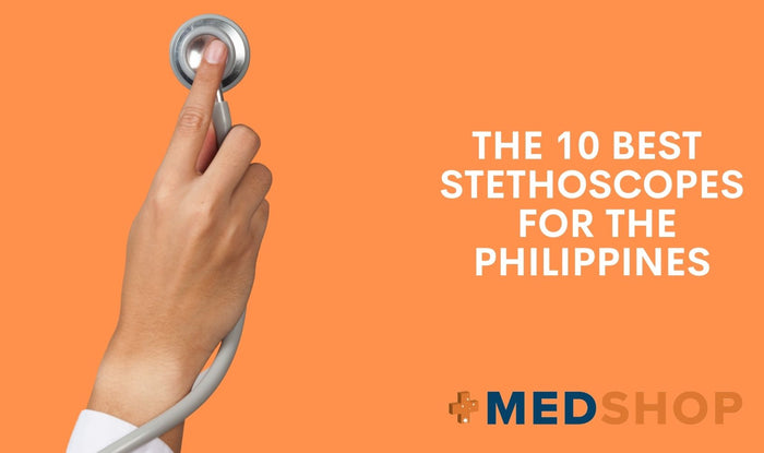 The 10 Best Stethoscopes for the Philippines