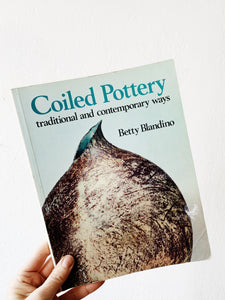 Coiled Pottery- Traditional and Contemporary Ways