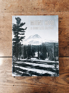 Vintage Mount Hood Anthology