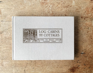 Vintage Log Cabins and Cottages Book