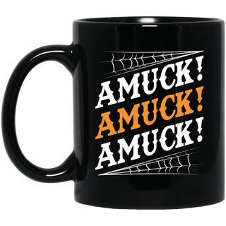 1 Amuck Amuck Amuck Black Coffee Mug