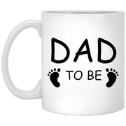 Dad To Be Mom To Coffee Mug