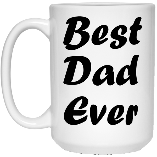 Best Dad, Mom Ever Coffee Mug