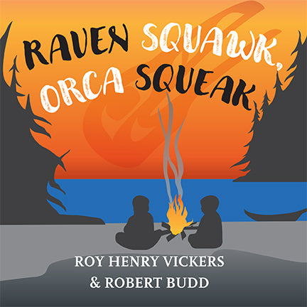 Raven Squawk, Orca Squeak – Roy Henry Vickers Gallery