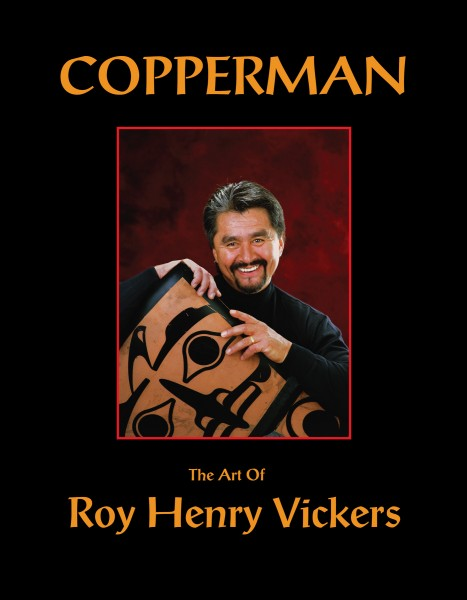 Copperman - The Art of Roy Henry Vickers