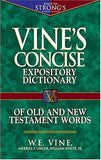 Vine's Concise Dictionary of Old and New Testament Words