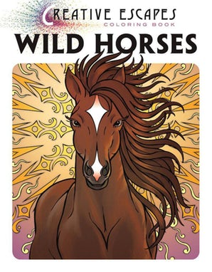 Creative Escapes Coloring Book: Wild Horses