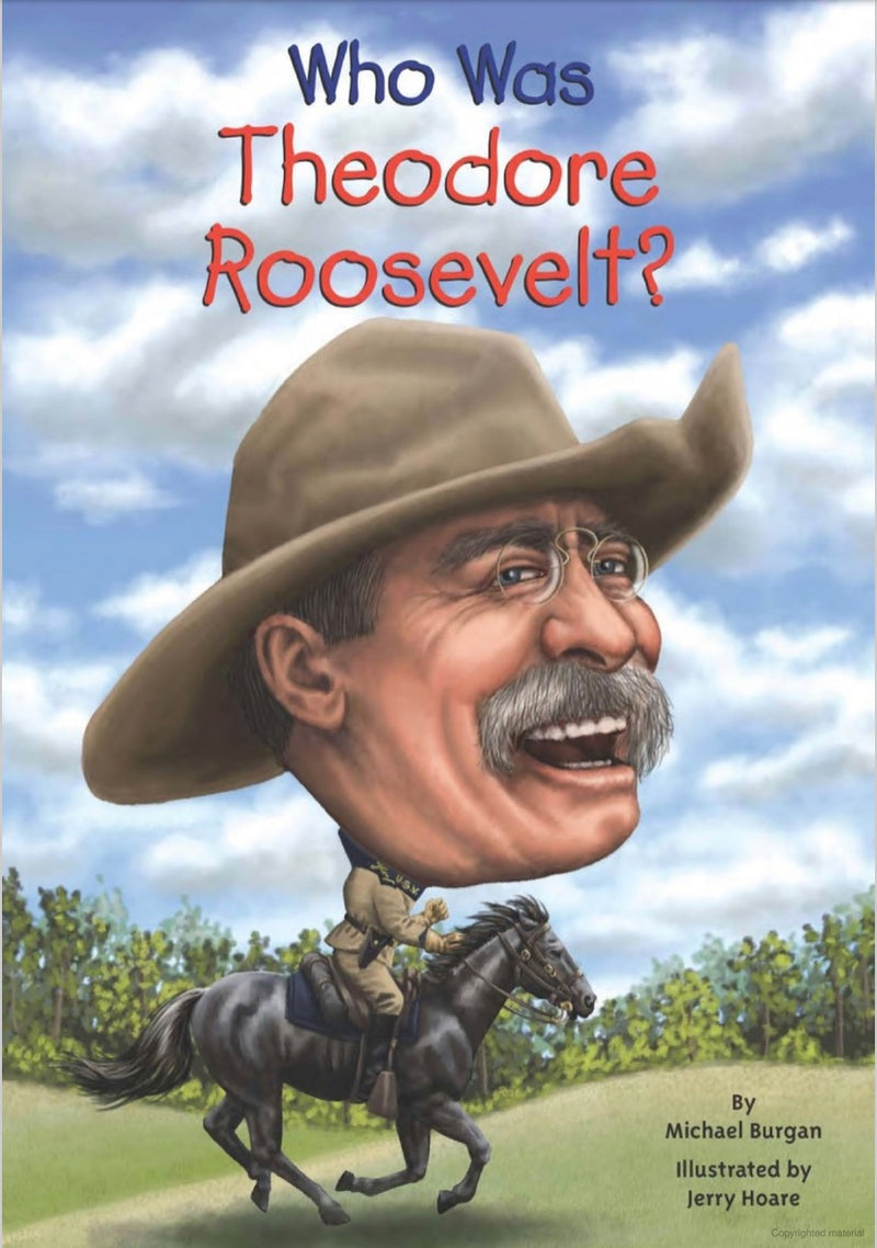 Who was Theodore Roosevelt