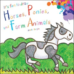 It's Fun to Draw Horses,  Ponies & Farm Animals