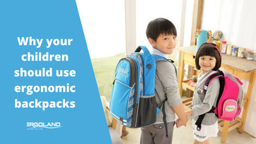 Why your children should use ergonomic backpacks