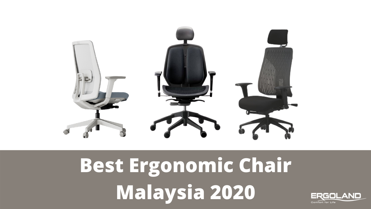 The best ergonomic office chairs in Malaysia
