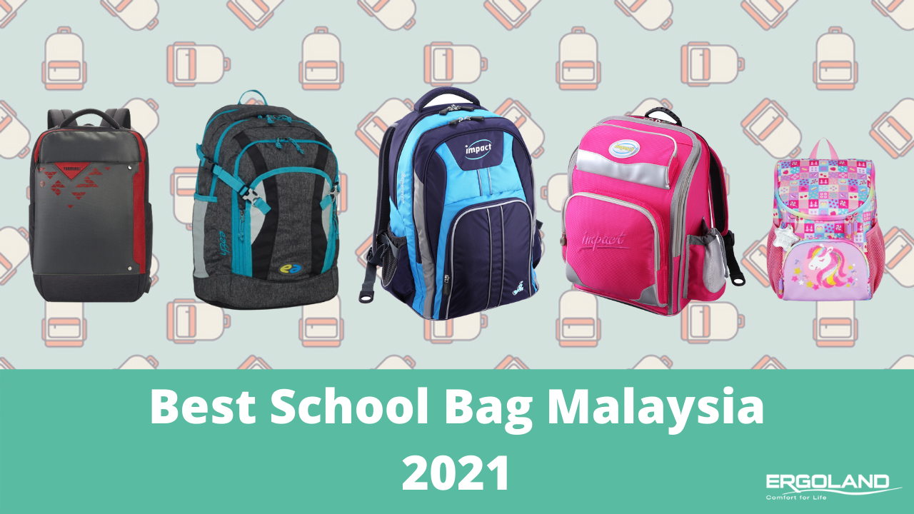 Best school bags Malaysia 2021