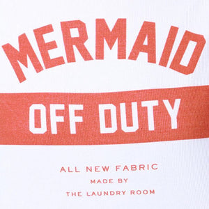 Mermaid Off Duty - FREE - Malibu Coastal