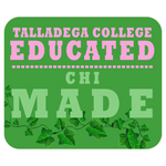 Talladega College Educated CHI Made Mousepads GREEN