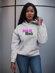 Bold Black Beautiful Hooded Sweatshirt