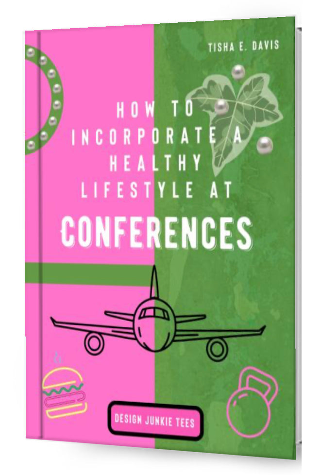 How to Incorporate a Healthy Lifestyle at Conferences E-Book