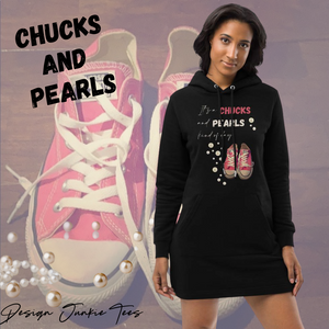 It's a CHUCKS and PEARLS Kind of Day Hoodie Dress