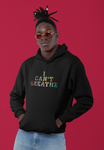 I CAN'T BREATHE Unisex Hoodie
