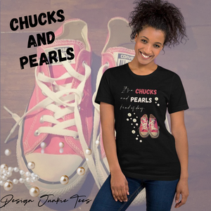 It's a CHUCKS and PEARLS Kind of Day Short-Sleeve Unisex T-Shirt