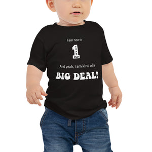 I am now a 1 year old Baby Jersey Short Sleeve Tee