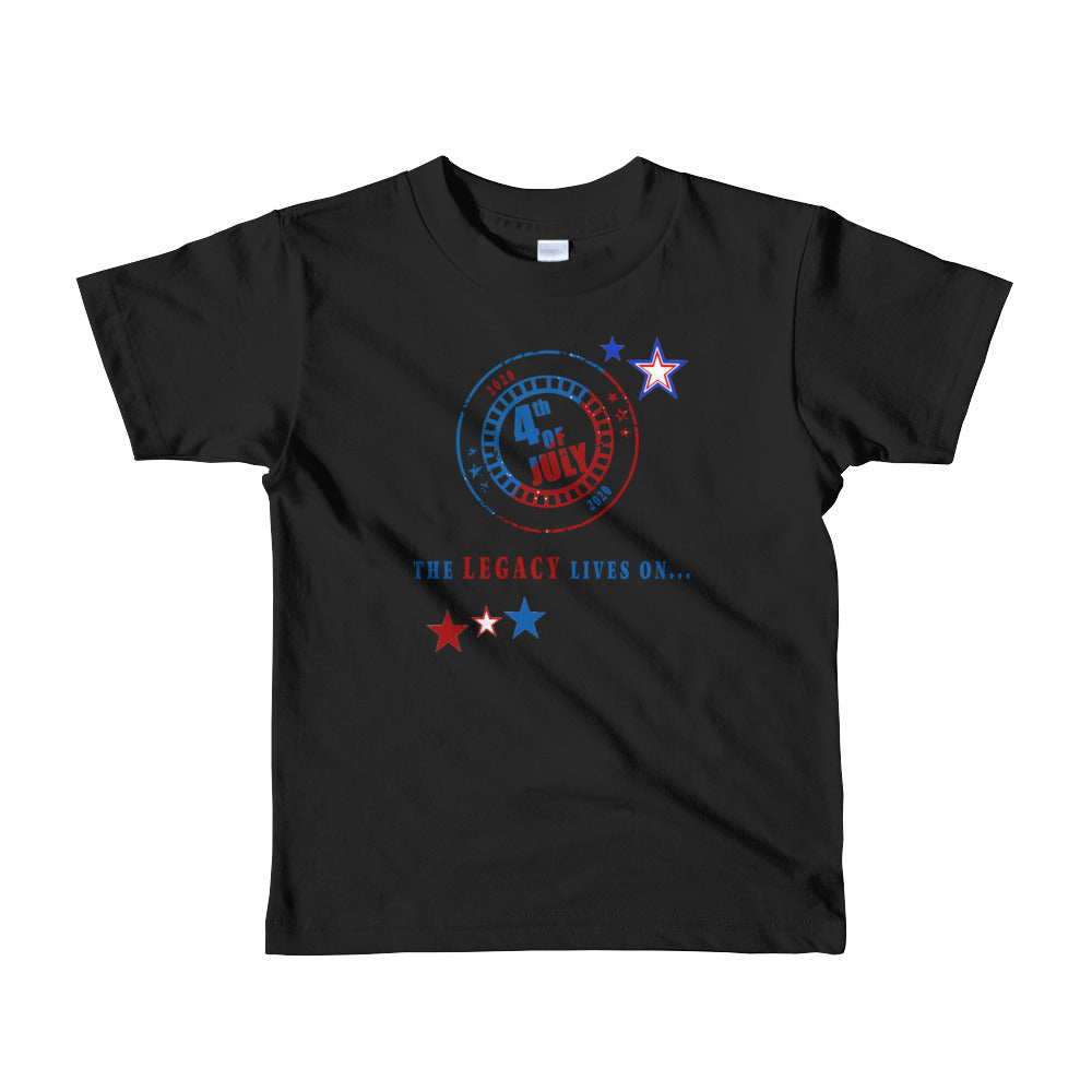 July 4th The Legacy Lives On Short sleeve kids t-shirt
