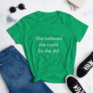 She Believed She Could 2 Women's short sleeve t-shirt
