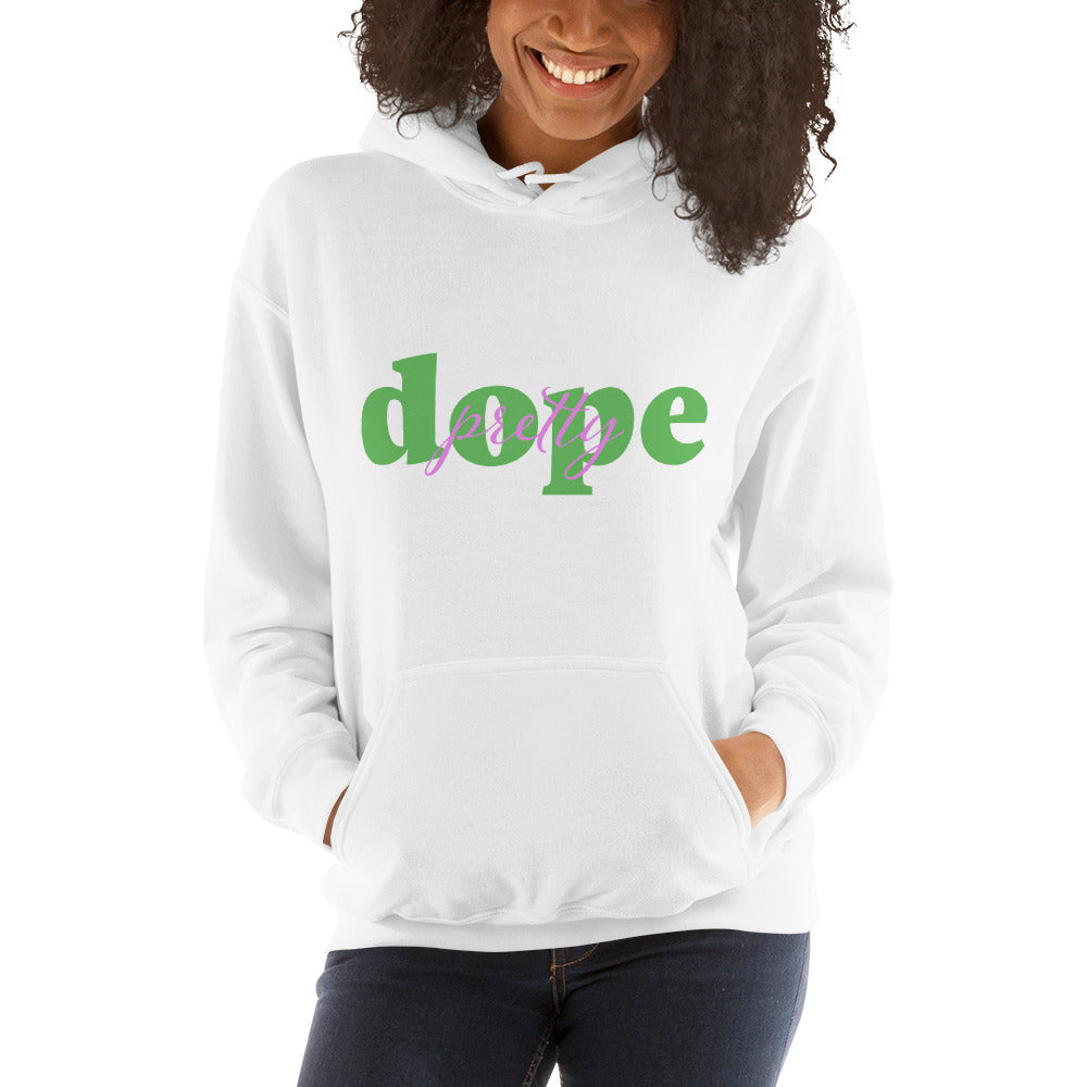 Pretty Dope Green Hooded Sweatshirt
