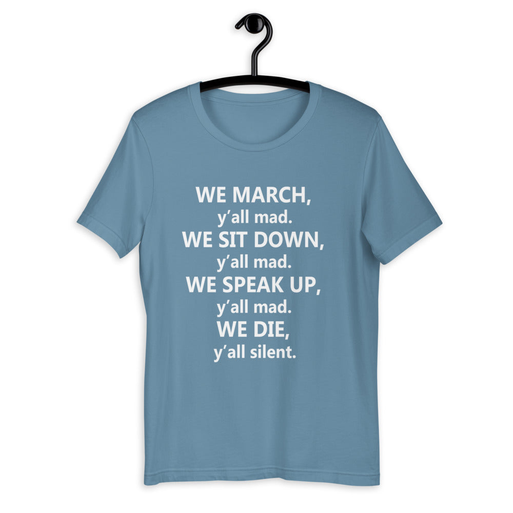 We March Y'all Mad Short-Sleeve Unisex T-Shirt