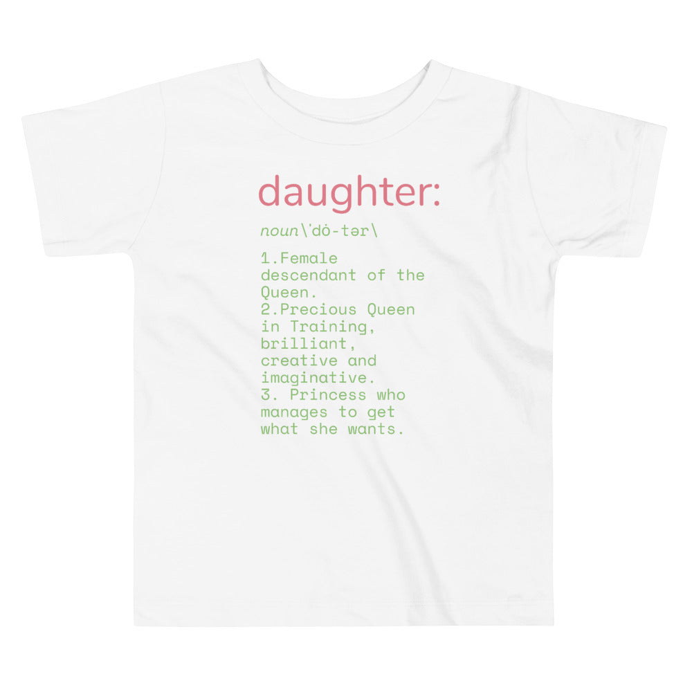 Daughter Definition Toddler Short Sleeve Tee