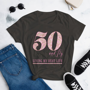 50 and Fly Women's short sleeve t-shirt