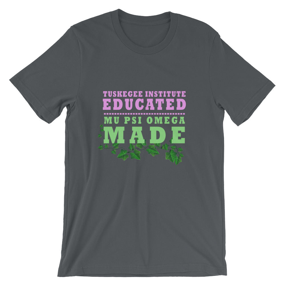 Tuskegee Institute Educated MPO Made Short-Sleeve Unisex T-Shirt