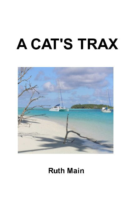 A CAT'S TRAX  RUTH MAIN