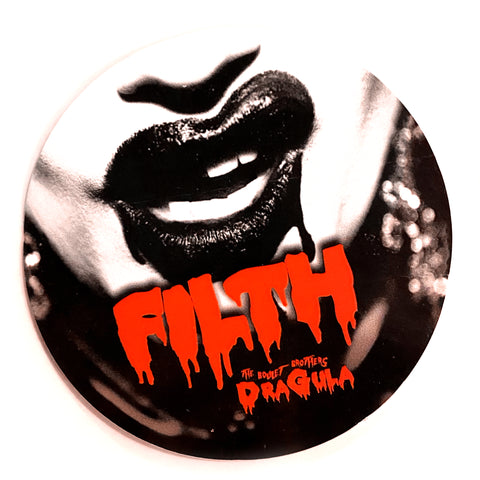 "BOULET BROTHERS DRAGULA ""FILTH"" STICKER"