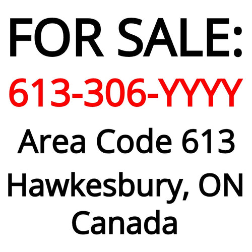 Hawkesbury, ON : 613-306-YYYY