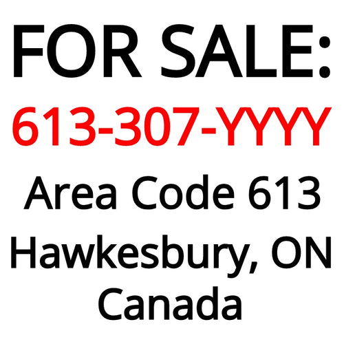 Hawkesbury, ON : 613-307-YYYY