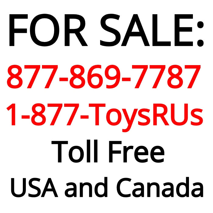 Toll Free : 877-869-7787 (1-877-ToysRus or 1-877-TowsRus)
