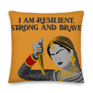 RESILIENT, STRONG AND BRAVE PILLOW
