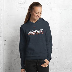 Women Boycott Average Hoodie - Fit Leaders