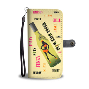 Wanna have wine dancing girl wallet phone case - Beelat Sydney