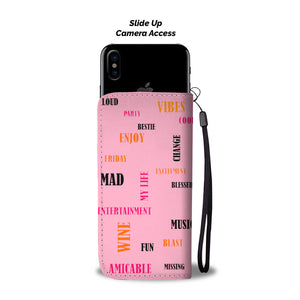 Wanna have wine dancing girl in pink wallet phone case - Beelat Sydney