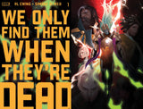 We Only Find Them When They're Dead #1 - Exclusive Variant - Inhyuk Lee