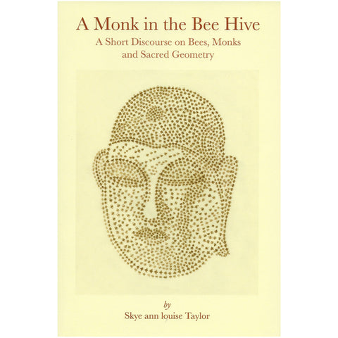 A Monk in the Bee Hive