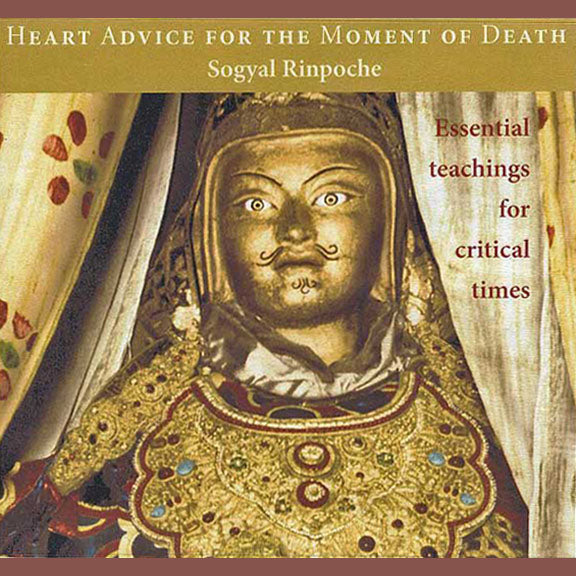 Heart Advice for the Moment of Death CD