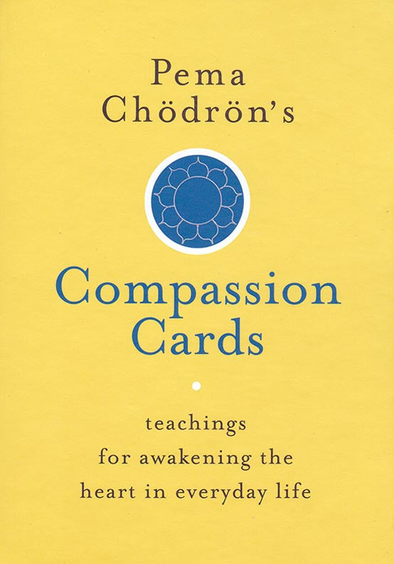 Pema Chodron's Compassion Cards