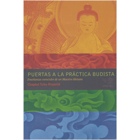 Gates to Buddhist Practice - Español