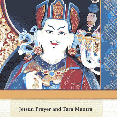 Tara Mantra and Jetsun Prayer CD