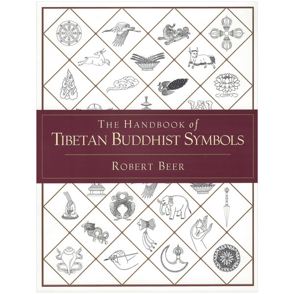 The Handbook of Tibetan Buddhist Symbols and Motif
